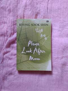 Please Look After Mom Nove by Kyung Sook Shin