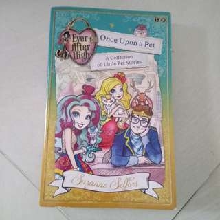 Ever after high once upon a pet (a collection of pet stories)
