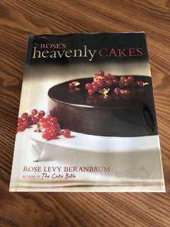 Rose's Heavenly Cakes Recipe Book