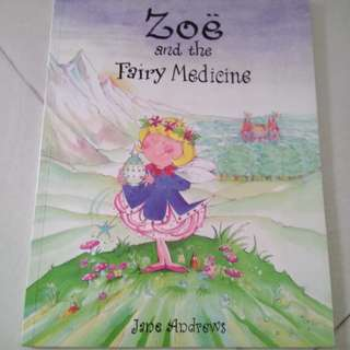Zoe and the fairy medicine picture book