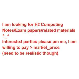 Looking for A-level H2 Computing lecture notes/exam papers/related materials