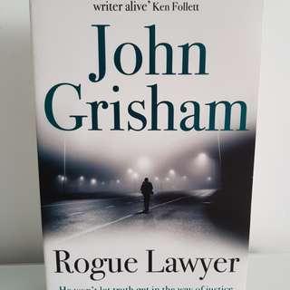 "John Grisham ""Rogue Lawyer"""