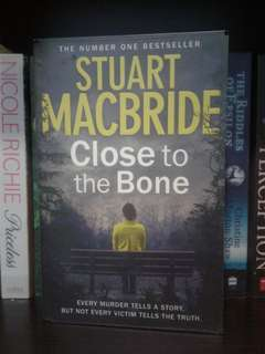 Close to the Bone (Stuart Macbride)