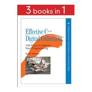 Effective C++ Digital Collection: 140 Ways to Improve Your Programming Kindle Edition by Scott Meyers  (Author)