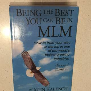 Being The Best, You Can Be In MLM