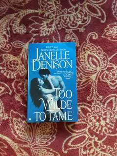 Janelle Denison - Too Wilde To Tame