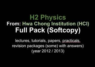 H2 Physics Full Pack from Hwa Chong Institution