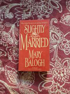 Mary Balogh - Slightly Married