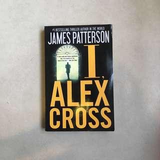 I, Alex Cross / James Patterson