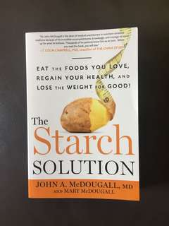 The Starch Solution vegan book by John Mcdougall