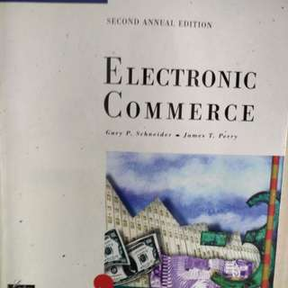 Electronic Commerce, 2nd Annual Edition, by Gary P. Schneider and Jammes T. Perry