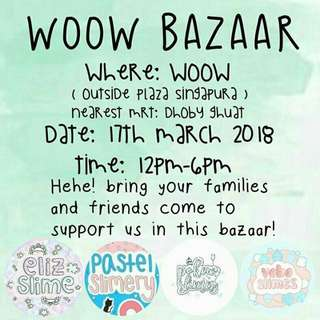 Slime Bazaar On 17 March at Woow Plaza Singapura