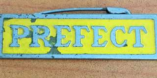 Vintage...SCHOOL PRFFECT Metal Badge