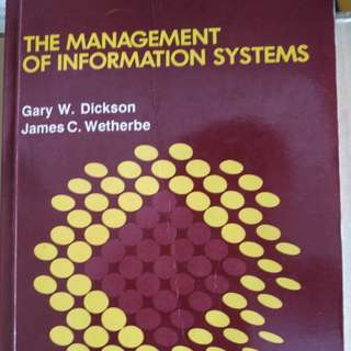 The Management of Information Systems, McGgraw-Hill International Edition, by Gary W. Dickson and James C. Wetherbe