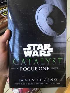 Star Wars Catalyst, a Rogue One novel