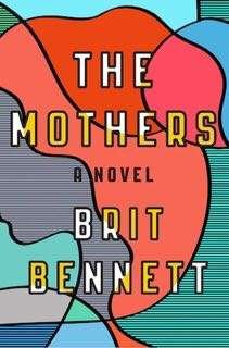 The Mothers by Brit Bennet eBook