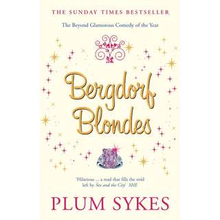 Bergdorf Blondes (Plum Sykes)
