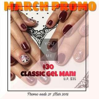 MARCH PROMO- $30 Gel Mani