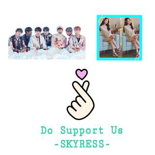 .SKYRESS. DO SUPPORT US <3 <3 <3