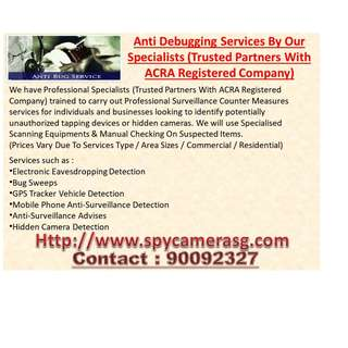 Scanning For Spy Gadgets ? Listening Bugs By Professional (Trusted Partners With ACRA Registered Company)