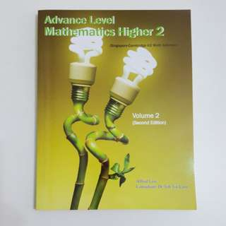 A Level H2 Mathematics  Vol 2 ( 2nd Edition)