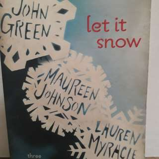 Let It Snow by John Green, Maureen Johnson, Laure  Myracle
