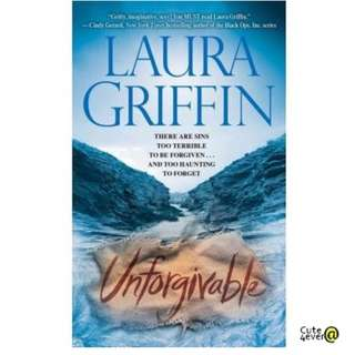 LAURA GRIFFIN BESTSELLER THRILLER: UNFORGIVEABLE