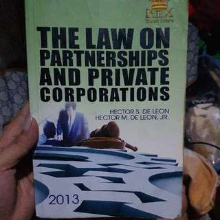 The Law On Partnerahips And Private Corporations - De Leon
