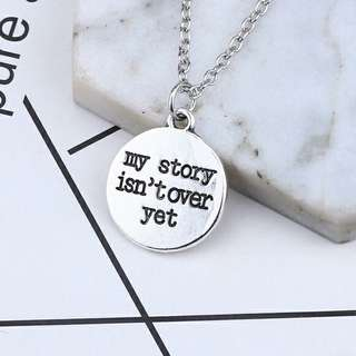 My Story Isn't Over Yet Antique Silver Necklace