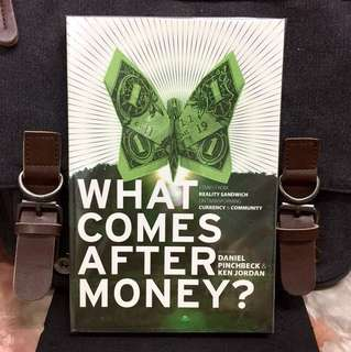 《New Book Condition》Daniel Pinchbeck & Ken Jordan - WHAT COMES AFTER MONEY