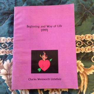 BEGINNING AND WAY OF LIFE by Charles Wentworth Littlefield