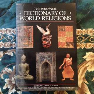 THE PERENNIAL DICTIONARY OF WORLD RELIGIONS by Keith Crim (ed)