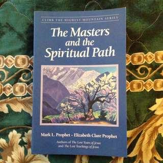 THE MASTERS AND THE SPIRITUAL PATH by Mark L. Prophet & Elizabeth Clare Prophet