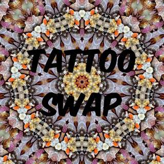 TATTOO SWAP FOR YOUR ITEMS