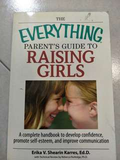 Everything parents guide to raising Girls