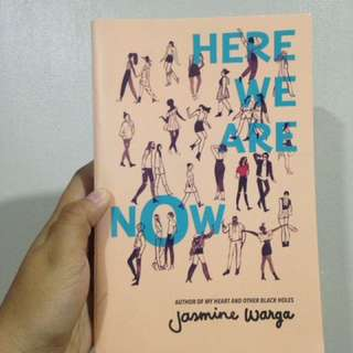 Here We Are Now by Jasmine Warga