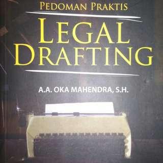 PEDOMAN PRAKTIS LEGAL DRAFTING  A.A OKA MAHENDRA, S.H.  SETARA PRESS  ORIGINAL