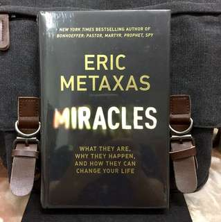 《Bran-New Hardcover + A Scientific Basis for Miracles & Faith And How They are Possible》Eric Metaxas - MIRACLES : What They Are, Why They Happen, and How They Can Change Your Life