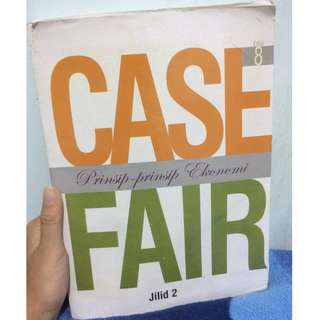 Prinsip-prinsip ekonomi CASE AND FAIR