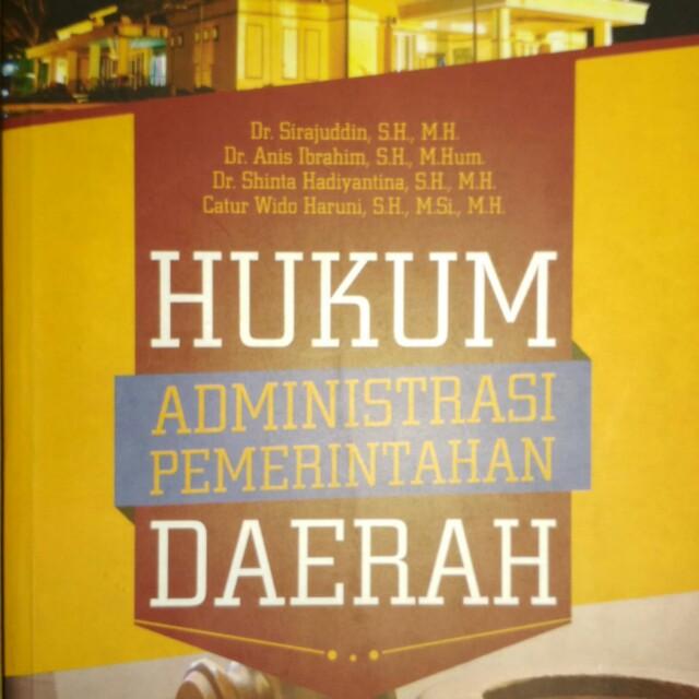 HUKUM ADMINISTRASI PEMERINTAHAN DAERAH Dr  Sirajuddin, S H