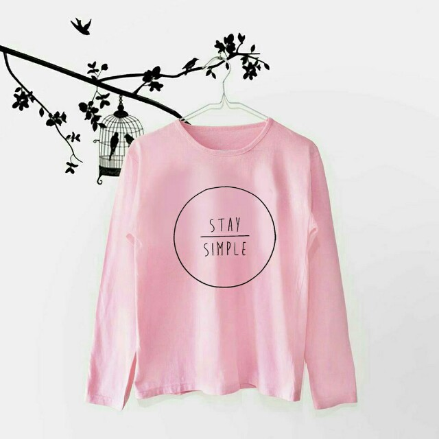 Kaos Lengan Panjang Stay Simple T-Shirt Tumblr Tee Baju Fashion Wanita Murah, Olshop Fashion, Olshop Wanita on Carousell