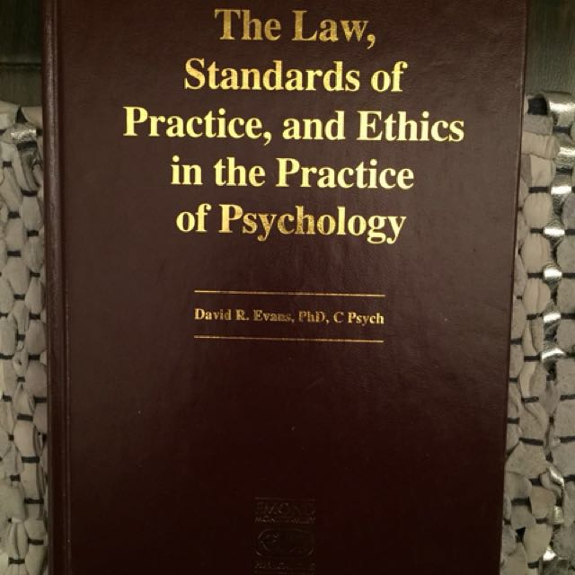 The law, standards of practice, and ethics in psychology