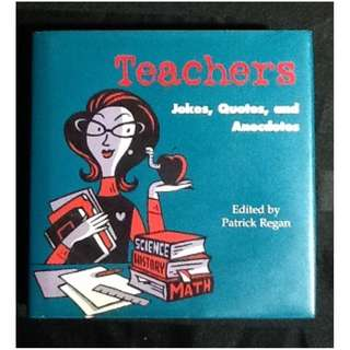 TEACHERS JOKES, QUOTES & ANECDOTES