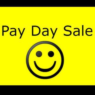 PAY DAY SALE on MARCH 14,15,16 only