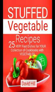 Stuffed vegetable recipes. 25 very fast dishes for your collection of cookbooks with vegetables