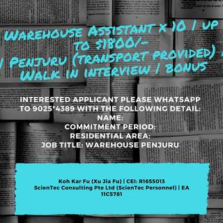 Warehouse Assistant x 10   up to $1800/-   Penjuru