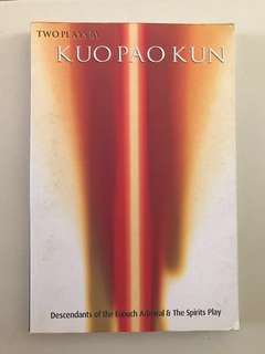 Two Plays by Kuo Pao Kun - Descendants of the Eunuch Admiral & The Spirits Play