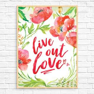 Original Art Print: Live Out Love