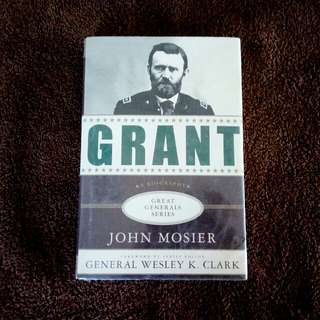 GRANT ★A BIOGRAPHY★ GREAT GENERAL SERIES