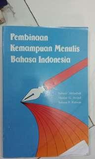 Pembinaan Kemampuan Menulis Bahasa Indonesia